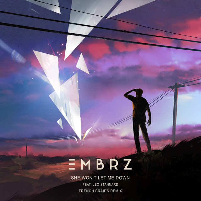 She Won't Let Me Down (French Braids Remix)