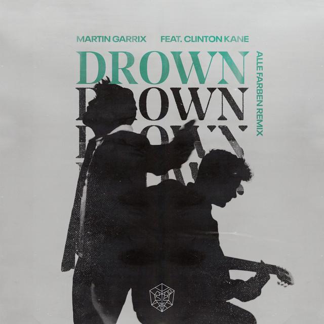 Drown (feat. Clinton Kane) [Alle Farben Remix]
