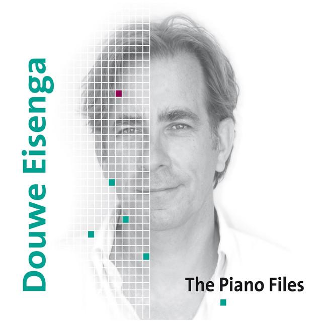 Douwe Eisenga: The Piano Files
