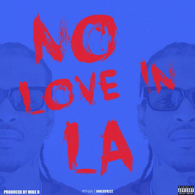 No Love In LA