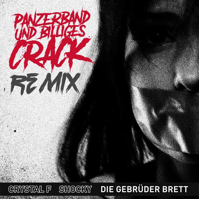 Panzerband & billiges Crack - Remix