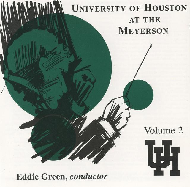 University of Houston at the Meyerson, Vol. 2