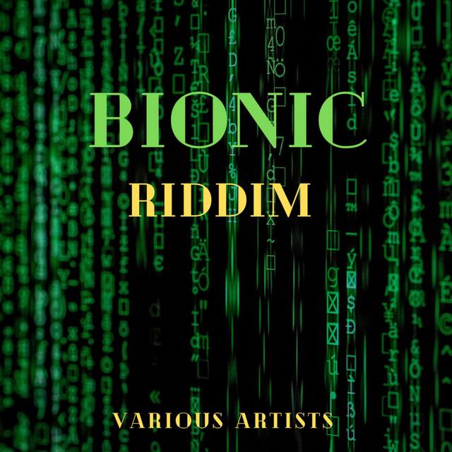 Bionic Riddim
