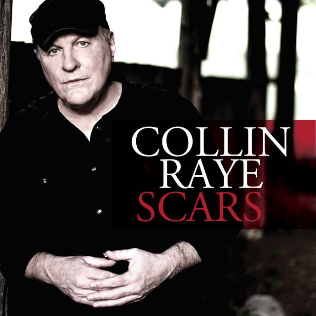 Album cover for Scars by Collin Raye