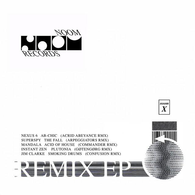Noom X - Remix EP