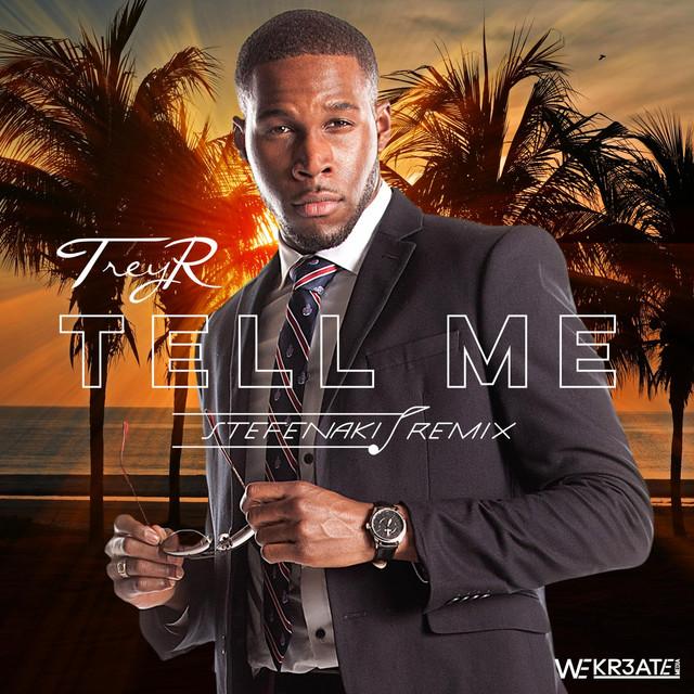 Tell Me (Stefenaki Remix)