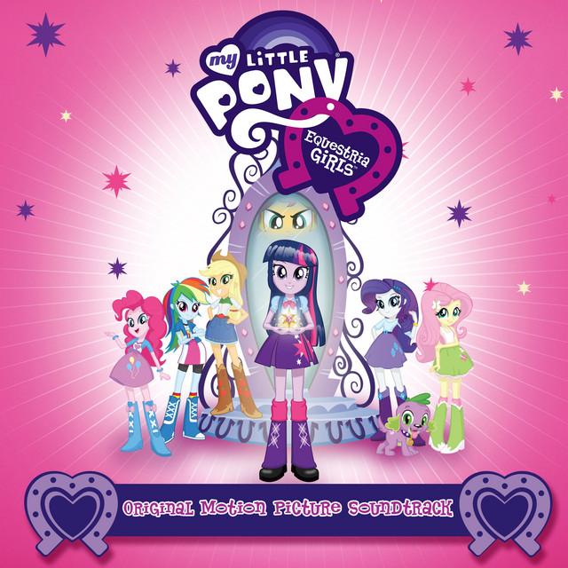 Equestria Girls (Original Motion Picture Soundtrack) - EP