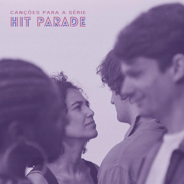 Canções para a série Hit Parade