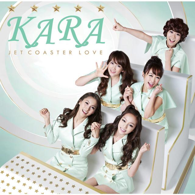 ジェットコースターラブ - Single by KARA | Spotify