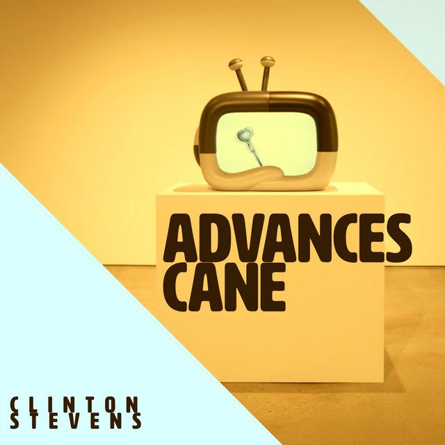 Advances Cane