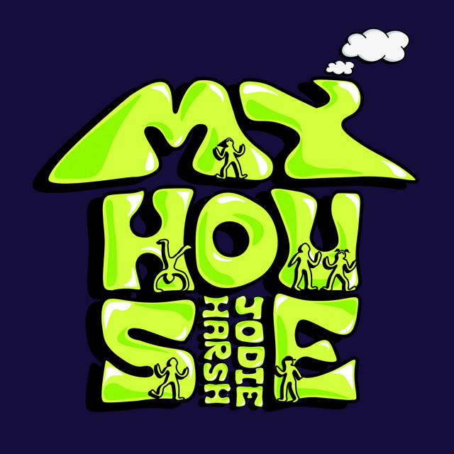Cover art for My House by Jodie Harsh