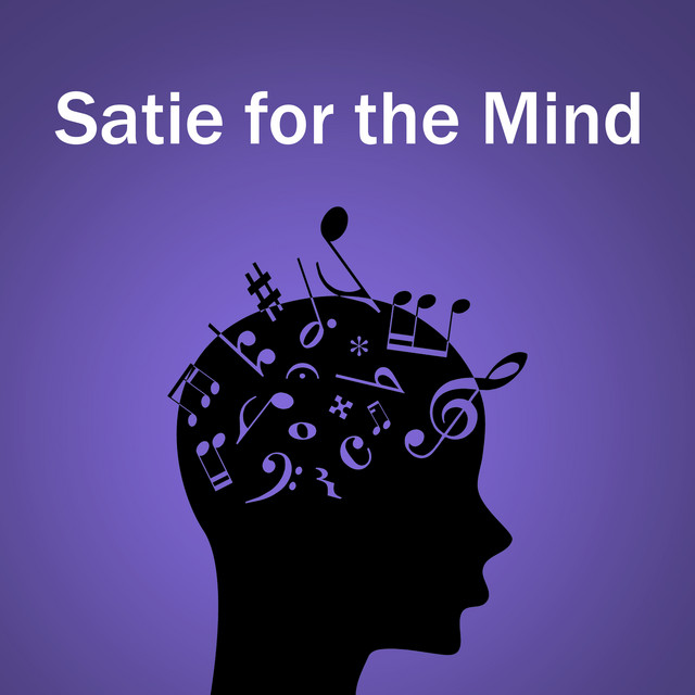 Satie for the Mind