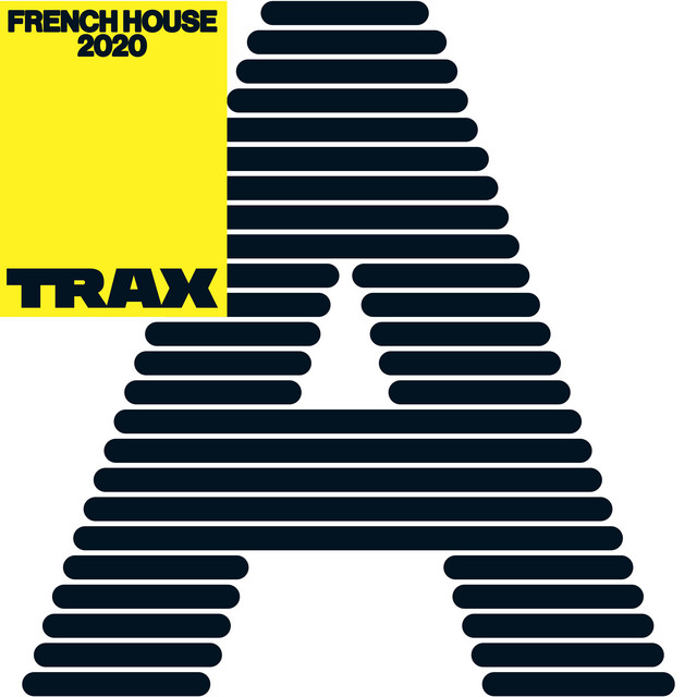 """Compilation Trax """"French House 2020"""""""