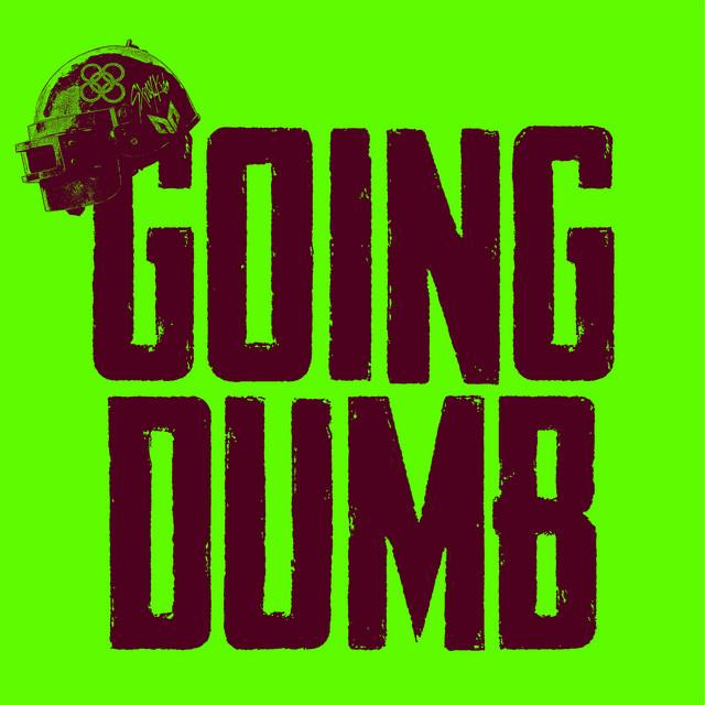 Going Dumb album cover