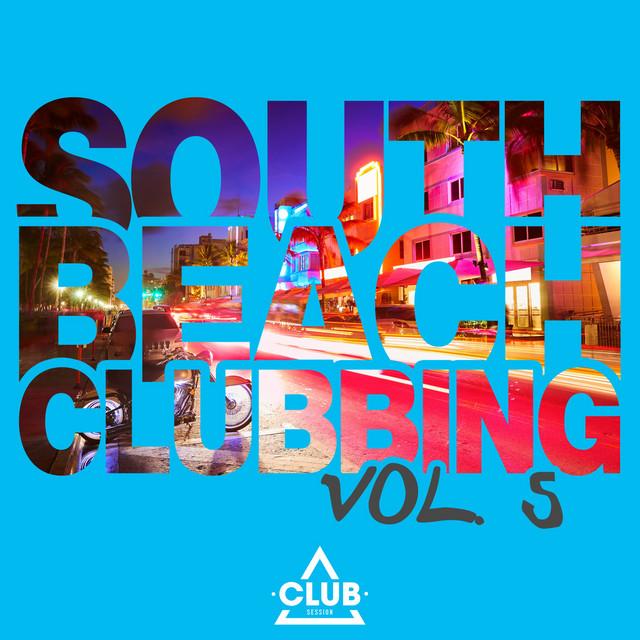 South Beach Clubbing, Vol. 5