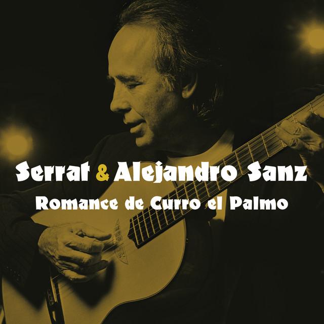 Romance de Curro el Palmo (with Alejandro Sanz)