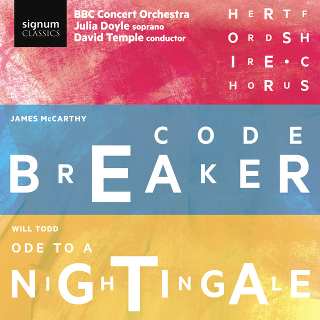 James McCarthy: Code Breaker & Will Todd: Ode to a Nightingale