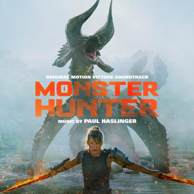 Monster Hunter (Original Motion Picture Soundtrack) - Official Soundtrack