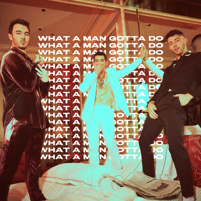 Jonas Brothers What A Man Gotta Do acapella