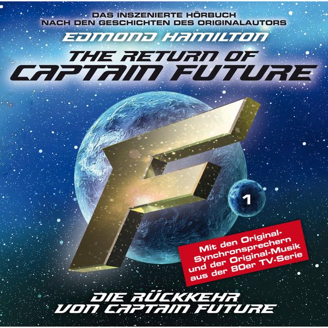 Die Rückkehr von Captain Future (Folge 01)