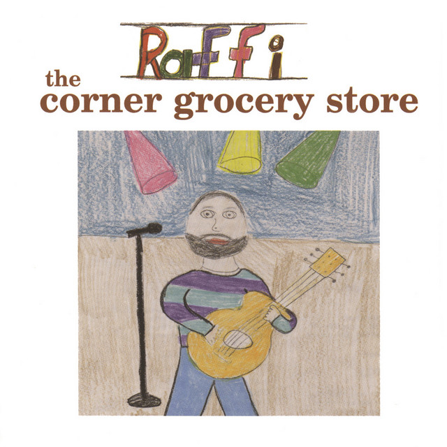 The Corner Grocery Store and Other Singable Songs (feat. Ken Whiteley) by Raffi