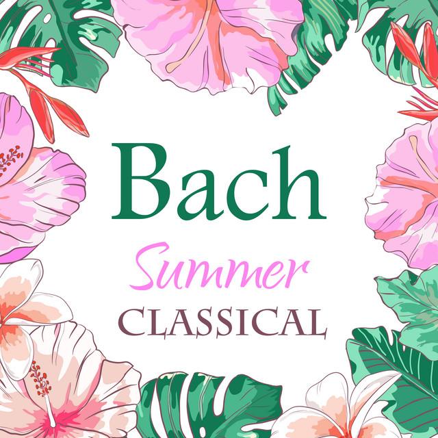 Bach: Summer Classical