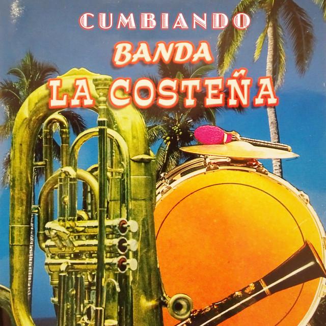 Album cover for Cumbiando by Banda La Costeña