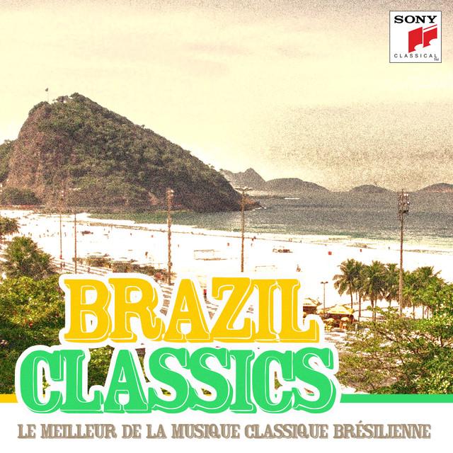 Brazil Classics - Le meilleur de la musique classique brésilienne
