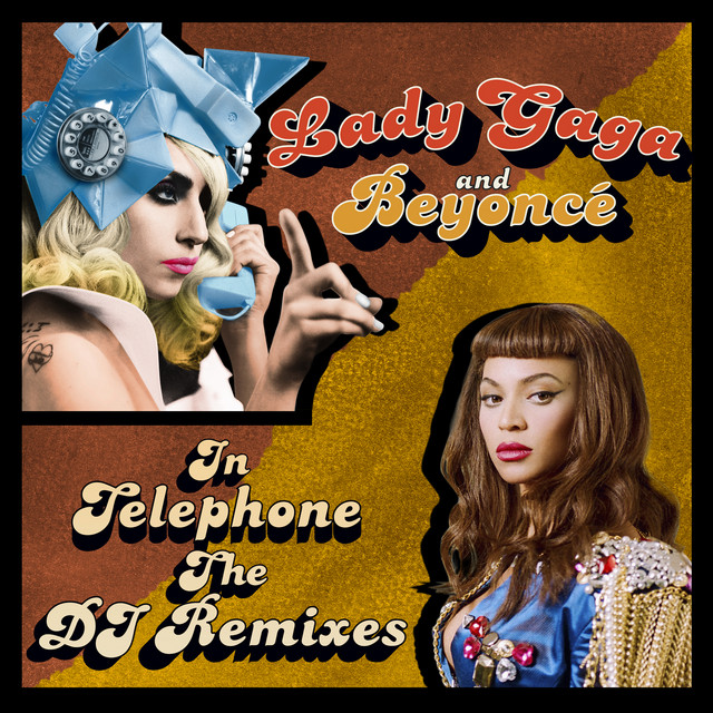 Telephone (The DJ Remixes)