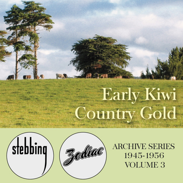Early Kiwi Country Gold - The Stebbing/Zodiac Archive Series, Vol. 3
