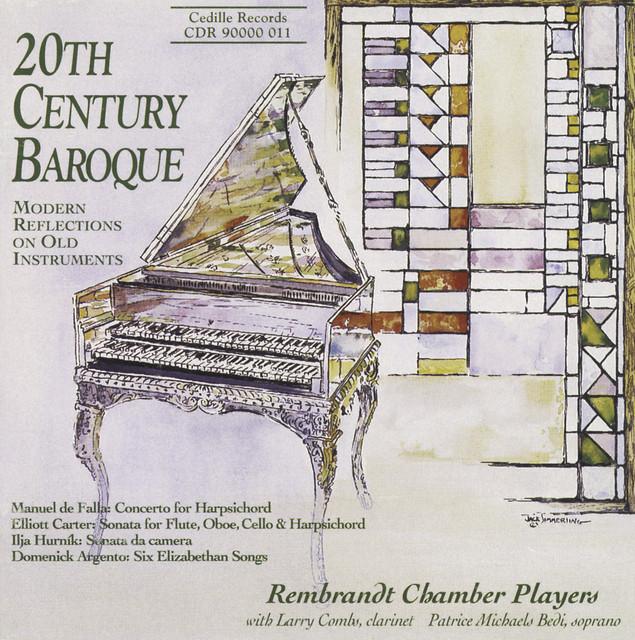 Falla, M.: Concerto / Carter, E.: Sonata / Argento, D.: 6 Elizabethan Songs