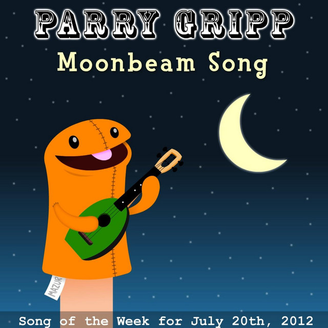 Moonbeam Song by Parry Gripp