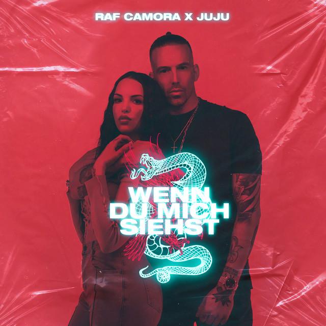 Wenn du mich siehst - Single by RAF Camora, Juju   Spotify