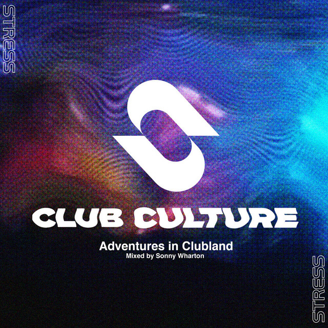 Stress Records Club Culture (DJ Mix)