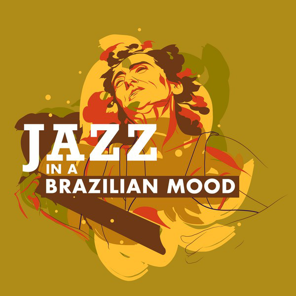 Jazz in a Brazilian Mood
