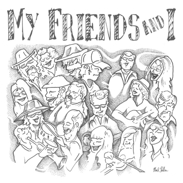 Various Artists – My Friends and I