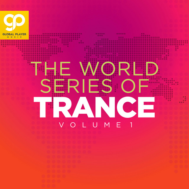 The World Series of Trance, Vol. 1