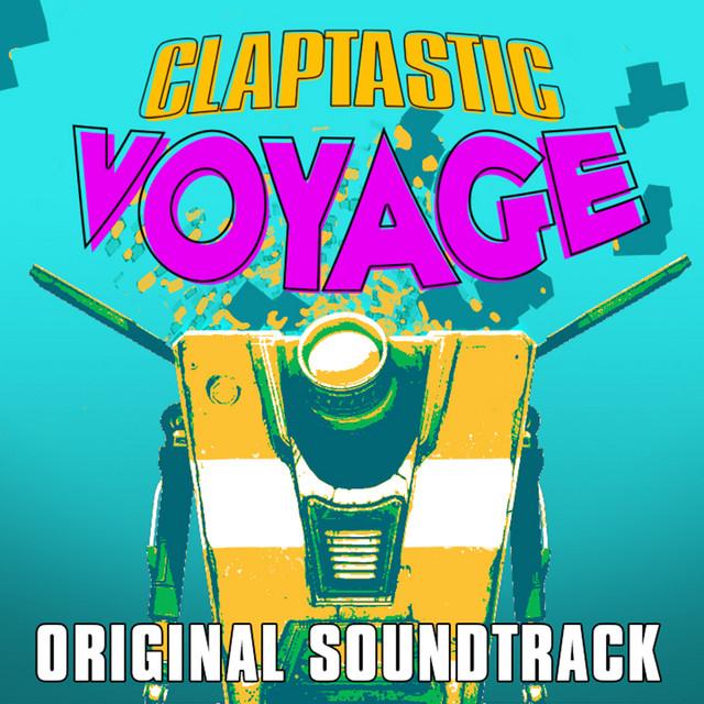 Borderlands: The Pre-Sequel - Claptastic Voyage (Original Soundtrack)