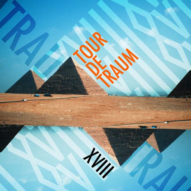 Tour De Traum XVIII