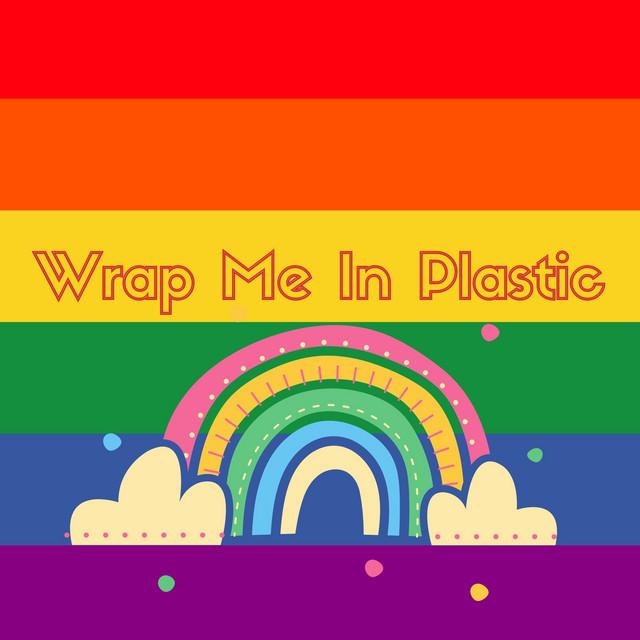 Plastic in wrap me