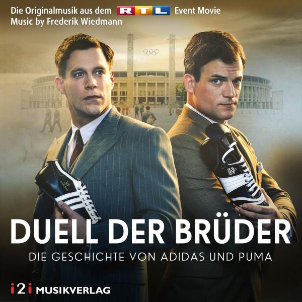 Duell der Brüder - Die Geschichte von Adidas und Puma (Die Originalmusik aus dem RTL Event Movie)