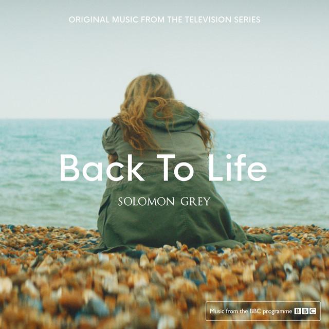 Back To Life (Original Television Soundtrack)