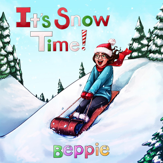 It's Snow Time! by Beppie