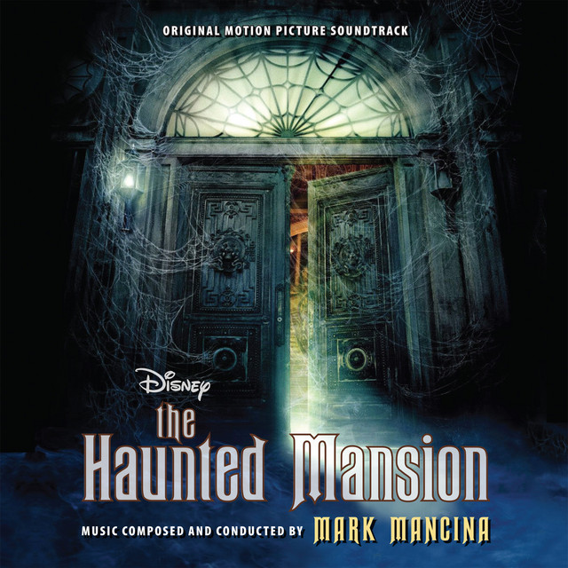 The Haunted Mansion (Original Motion Picture Soundtrack) - Official Soundtrack