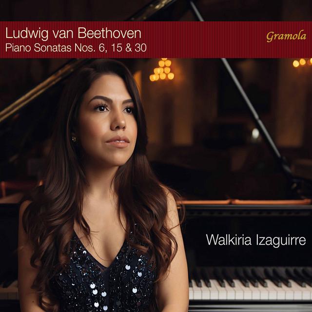Beethoven: Piano Sonatas Nos. 6, 15 & 30