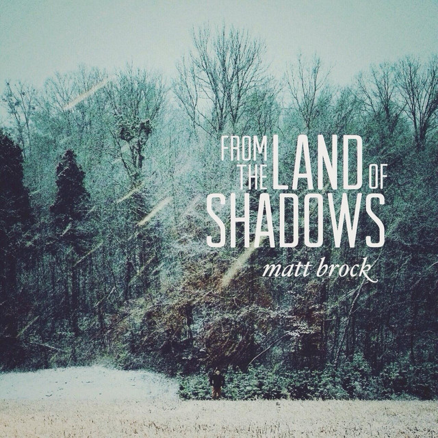 From the Land of Shadows