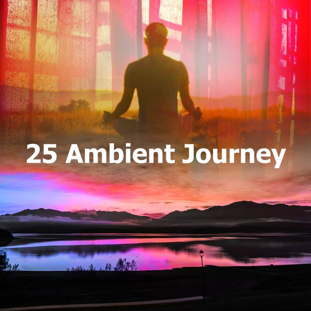 25 Ambient Journey