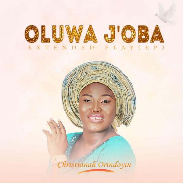 Oluwa J'oba EP Image