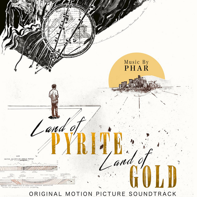 Land Of Pyrite Land Of Gold (Original Motion Picture Soundtrack)