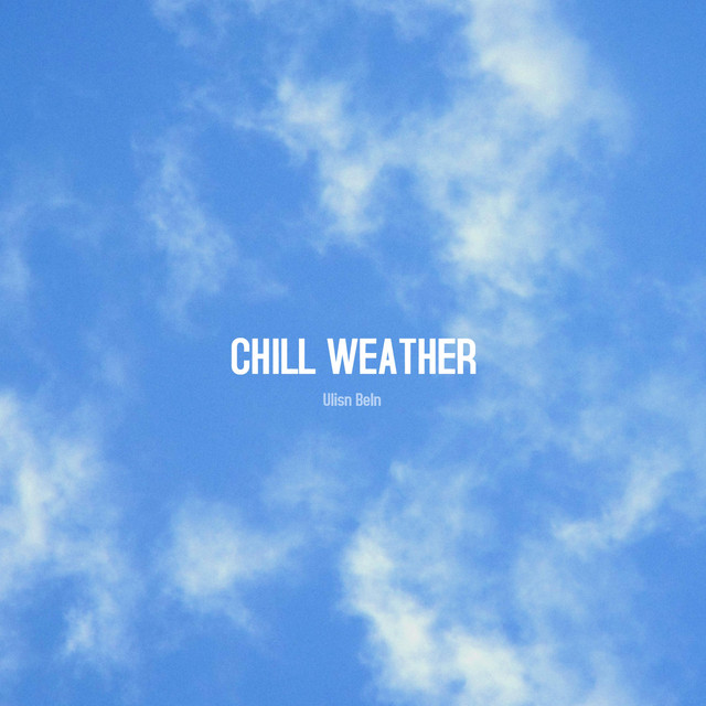 Chill Weather
